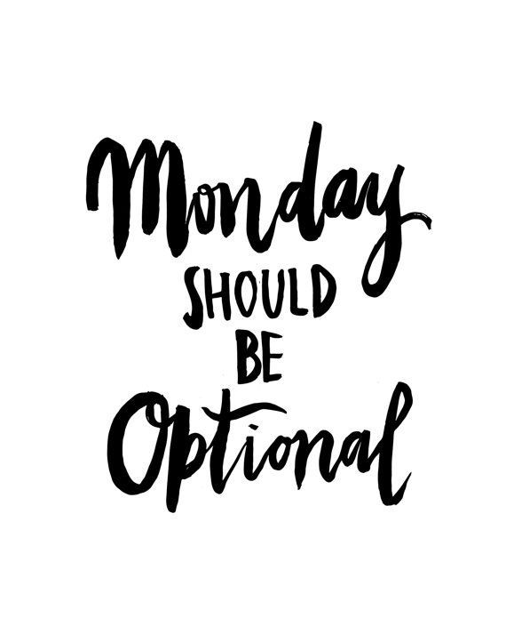motivational-quotes-monday-should-be-optional